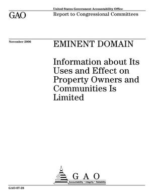 Primary view of object titled 'Eminent Domain: Information about Its Uses and Effect on Property Owners and Communities Is Limited'.