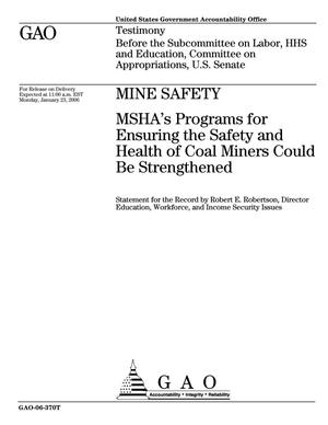 Primary view of object titled 'Mine Safety: MSHA's Programs for Ensuring the Safety and Health of Coal Miners Could Be Strengthened'.