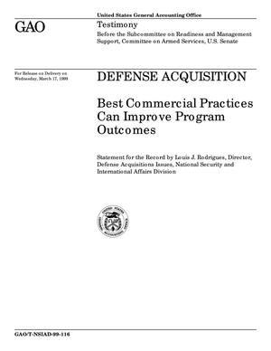 Primary view of object titled 'Defense Acquisition: Best Commercial Practices Can Improve Program Outcomes'.