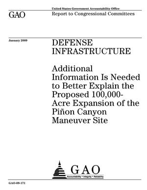 Primary view of object titled 'Defense Infrastructure: Additional Information Is Needed to Better Explain the Proposed 100,000-Acre Expansion of the Pinon Canyon Maneuver Site'.