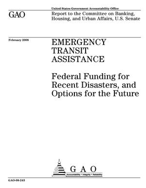 Primary view of object titled 'Emergency Transit Assistance: Federal Funding for Recent Disasters, and Options for the Future'.