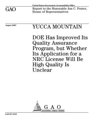 Primary view of object titled 'Yucca Mountain: DOE Has Improved Its Quality Assurance Program, but Whether Its Application for a NRC License Will Be High Quality Is Unclear'.