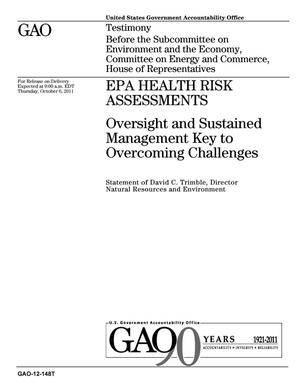 Primary view of object titled 'EPA Health Risk Assessments: Oversight and Sustained Management Key to Overcoming Challenges'.