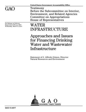 Primary view of object titled 'Water Infrastructure: Approaches and Issues for Financing Drinking Water and Wastewater Infrastructure'.