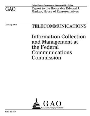 Primary view of object titled 'Telecommunications: Information Collection and Management at the Federal Communications Commission'.