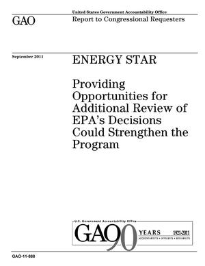 Primary view of object titled 'Energy Star: Providing Opportunities for Additional Review of EPA's Decisions Could Strengthen the Program'.