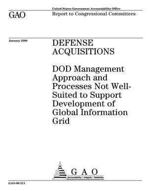 Primary view of object titled 'Defense Acquisitions: DOD Management Approach and Processes Not Well-Suited to Support Development of Global Information Grid'.