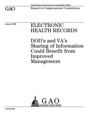 Primary view of object titled 'Electronic Health Records: DOD's and VA's Sharing of Information Could Benefit from Improved Management'.