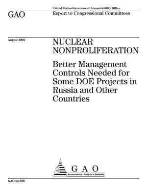 Primary view of object titled 'Nuclear Nonproliferation: Better Management Controls Needed for Some DOE Projects in Russia and Other Countries'.