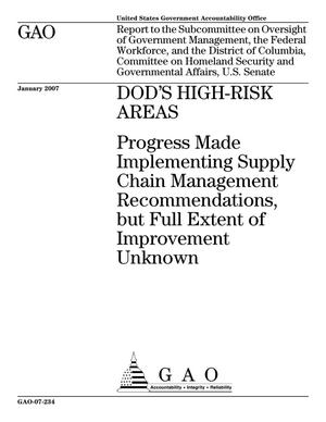Primary view of object titled 'DOD's High-Risk Areas: Progress Made Implementing Supply Chain Management Recommendations, but Full Extent of Improvement Unknown'.