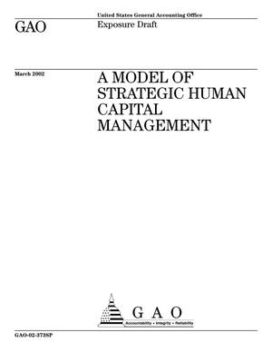 Primary view of object titled 'A Model of Strategic Human Capital Management'.