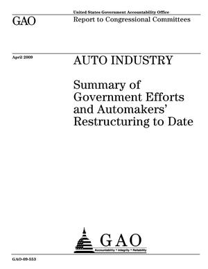 Primary view of object titled 'Auto Industry: Summary of Government Efforts and Automakers' Restructuring to Date'.
