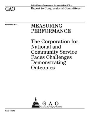 Primary view of object titled 'Measuring Performance: The Corporation for National and Community Service Faces Challenges Demonstrating Outcomes'.