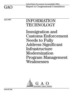 Primary view of object titled 'Information Technology: Immigration and Customs Enforcement Needs to Fully Address Significant Infrastructure Modernization Program Management Weaknesses'.