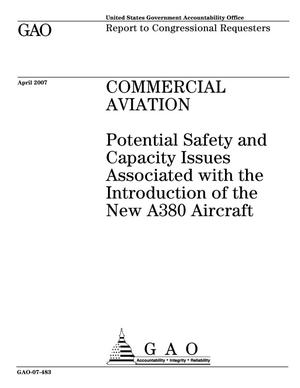 Primary view of object titled 'Commercial Aviation: Potential Safety and Capacity Issues Associated with the Introduction of the New A380 Aircraft'.