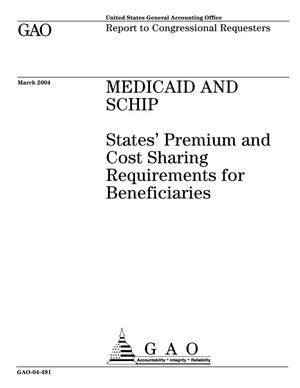 Primary view of object titled 'Medicaid and SCHIP: States' Premium and Cost Sharing Requirements for Beneficiaries'.
