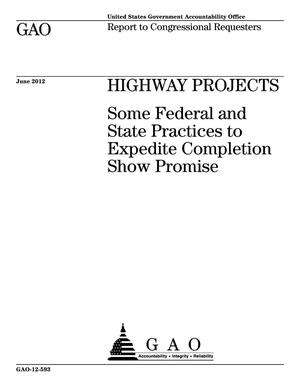 Primary view of object titled 'Highway Projects: Some Federal and State Practices to Expedite Completion Show Promise'.