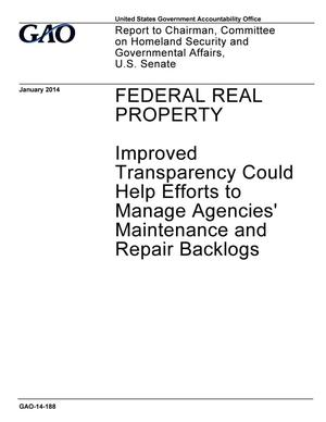 Primary view of object titled 'Federal Real Property: Improved Transparency Could Help Efforts to Manage Agencies' Maintenance and Repair Backlogs'.