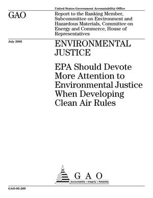 Primary view of object titled 'Environmental Justice: EPA Should Devote More Attention to Environmental Justice When Developing Clean Air Rules'.
