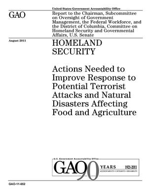 Primary view of object titled 'Homeland Security: Actions Needed to Improve Response to Potential Terrorist Attacks and Natural Disasters Affecting Food and Agriculture'.