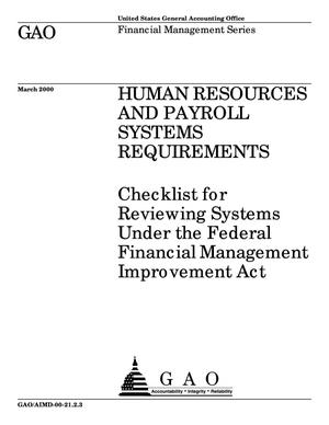 Primary view of object titled 'Human Resources and Payroll Systems Requirements: Checklist for Reviewing Systems Under Federal Financial Management Improvement Act (Supersedes AIMD-98-21.2.3)'.