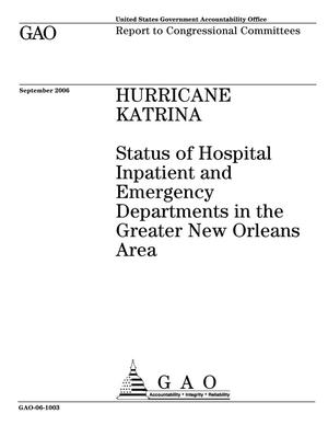 Primary view of object titled 'Hurricane Katrina: Status of Hospital Inpatient and Emergency Departments in the Greater New Orleans Area'.
