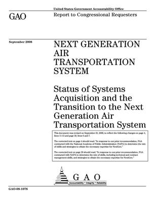 Primary view of object titled 'Next Generation Air Transportation System: Status of Systems Acquisition and the Transition to the Next Generation Air Transportation System'.