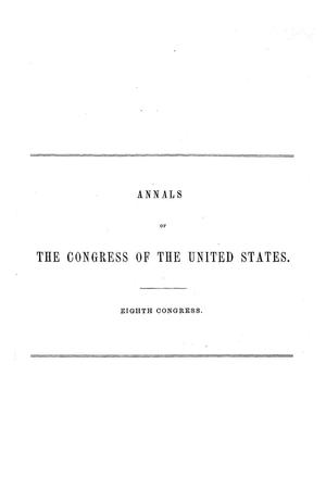 Primary view of object titled 'The Debates and Proceedings in the Congress of the United States, Eighth Congress'.