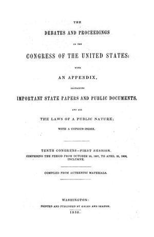 Primary view of object titled 'The Debates and Proceedings in the Congress of the United States, Tenth Congress, First Session, [Volume 2]'.