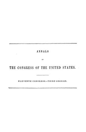 The Debates and Proceedings in the Congress of the United States, Eleventh Congress, Third Session