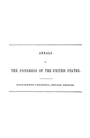 Primary view of object titled 'The Debates and Proceedings in the Congress of the United States, Fourteenth Congress, Second Session'.