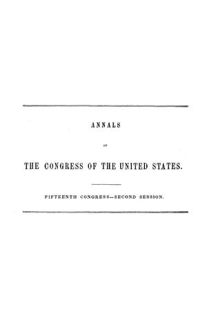 Primary view of object titled 'The Debates and Proceedings in the Congress of the United States, Fifteenth Congress, Second Session, [Volume 2]'.