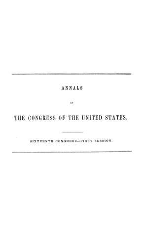 The Debates and Proceedings in the Congress of the United States, Sixteenth Congress, First Session, [Volume 2]