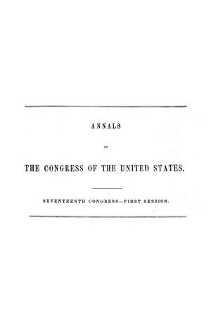 The Debates and Proceedings in the Congress of the United States, Seventeenth Congress, First Session, [Volume 2]