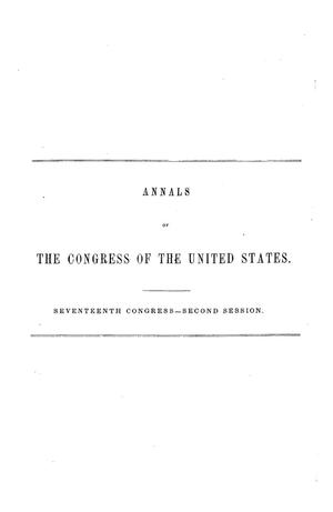 The Debates and Proceedings in the Congress of the United States, Seventeenth Congress, Second Session