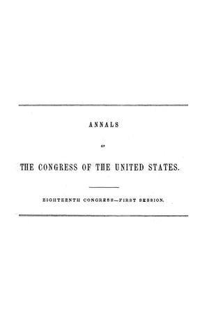 The Debates and Proceedings in the Congress of the United States, Eighteenth Congress, First Session, [Volume 2]
