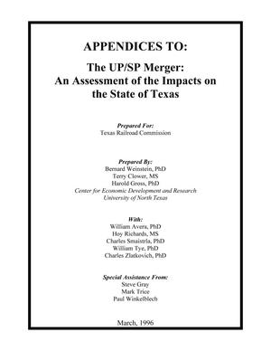 Primary view of object titled 'Appendices To: The UP/SP Merger: An Assessment of the Impacts on the State of Texas'.