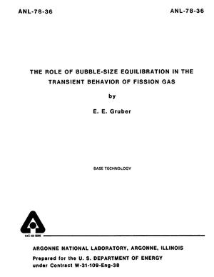 Primary view of object titled 'The Role of Bubble-Size Equilibration in the Transient Behavior of Fission Gas'.