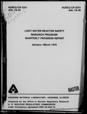 Primary view of object titled 'Light-Water-Reactor Safety Research Program Quarterly Progress Report: January-March 1978'.