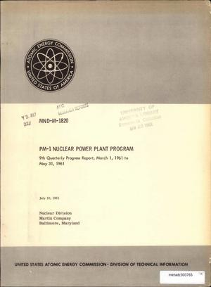 Primary view of object titled 'PM-1 Nuclear Power Plant Program: 9th Quarterly Progress Report, March 1, 1961 to May 31, 1961'.