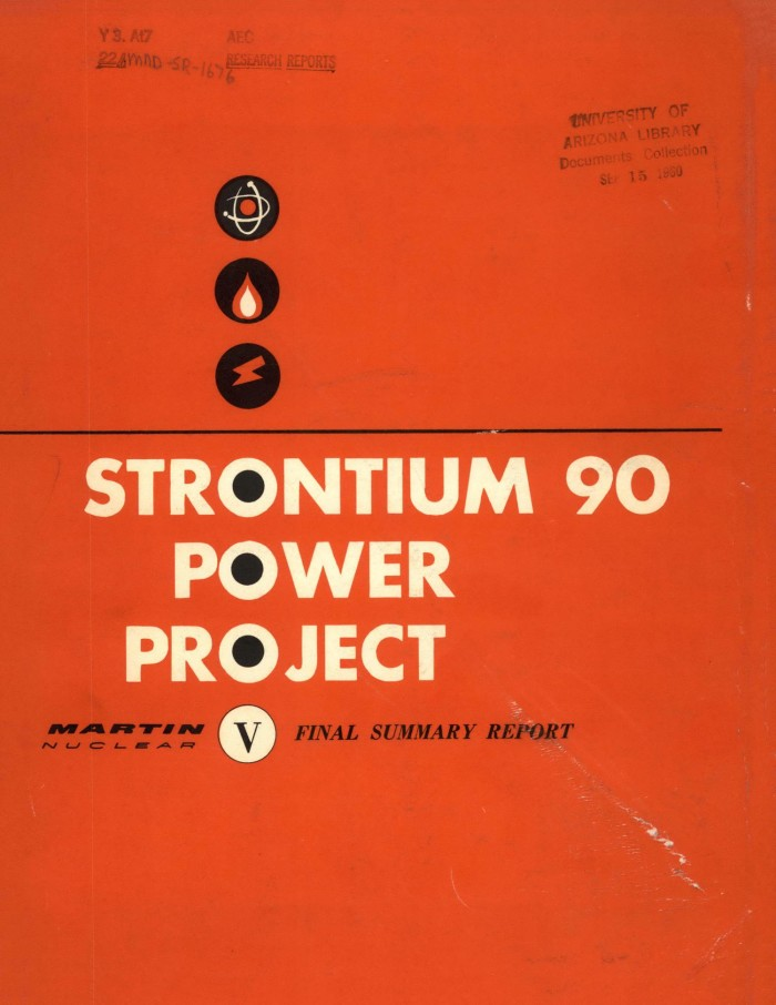 Primary View Of Object Titled Strontium 90 Power Project Final Summary Report