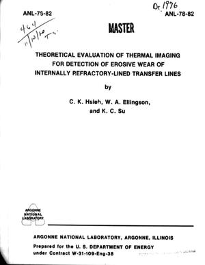 Primary view of object titled 'Theoretical Evaluation of Thermal Imaging for Detection of Erosive Wear of Internally Refractory-Lined Transfer Lines'.
