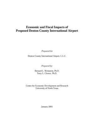 Primary view of object titled 'Economic and Fiscal Impacts of Proposed Denton County International Airport'.