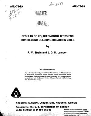 Primary view of object titled 'Results of UO₂ Diagnositic Tests for Run Beyond Cladding Breach in EBR-2'.