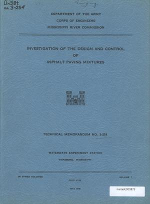 Primary view of object titled 'Investigation of the Design and Control of Asphalt Paving Mixtures: Volume 1'.