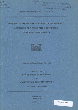 Primary view of object titled 'Investigation of the Suitability of Prepakt Concrete for Mass and Reinforced Concrete Structures'.