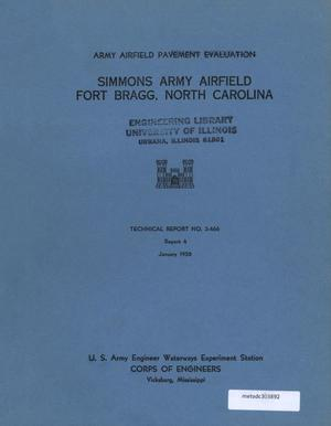 Primary view of object titled 'Army Airfield Pavement Evaluation, Report 4: Simmons Army Airfield, Fort Bragg, North Carolina'.