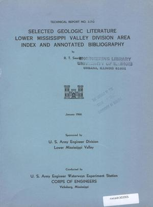 Primary view of object titled 'Selected Geologic Literature, Lower Mississippi Valley Division Area: Index and Annotated Bibliography'.