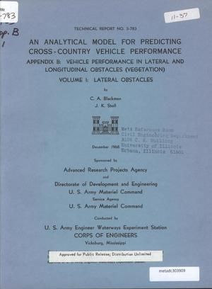 Primary view of object titled 'An Analytical Model for Predicting Cross-Country Vehicle Performance, Appendix B: Vehicle Performance in Lateral and Longitudinal Obstacles (Vegetation), Volume 1: Lateral Obstacles'.