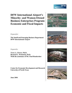 Primary view of object titled 'DFW International Airport's Minority- and Women-Owned Business Enterprises Program: Economic and Fiscal Impacts'.